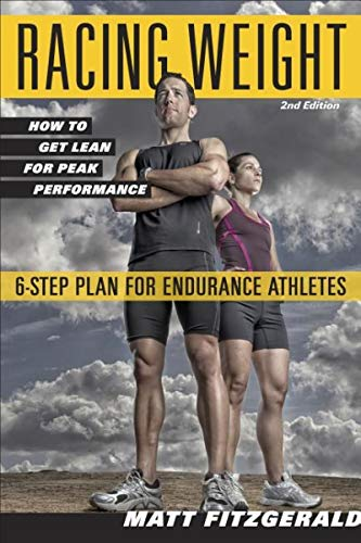Racing Weight: How to Get Lean for Peak Performance (The Racing Weight Series) (Gb Triathlon)