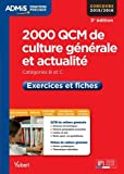 2000 QCM de culture générale et actualité - Exercices et fiches - Catégories B et C - Concours 2015/2016