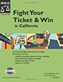 Fight Your Ticket and Win in California, David Wayne Brown, 1413301878