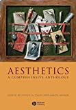 Aesthetics: A Comprehensive Anthology