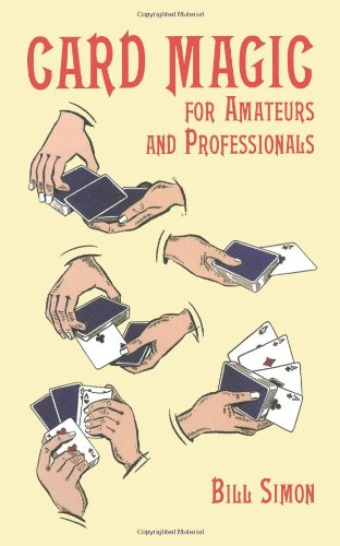 Card Magic for Amateurs and Professionals (Dover Magic Books) by Dover Publications