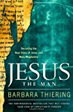 Jesus the Man, Barbara Thiering, 1416541381