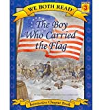 We Both Read-The Boy Who Carried the Flag, Jana Carson, 1601152477
