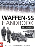 Waffen SS Handbook, 1933-1945, Gordon Williamson, 0750939117