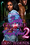 Download Baby Got Love for A Trap God 2 in PDF ePUB Free Online