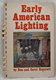 img - for Early American Lighting book / textbook / text book