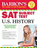 Barron's SAT Subject Test in U.S. History (Barron's SAT Subject Test U.S. History)