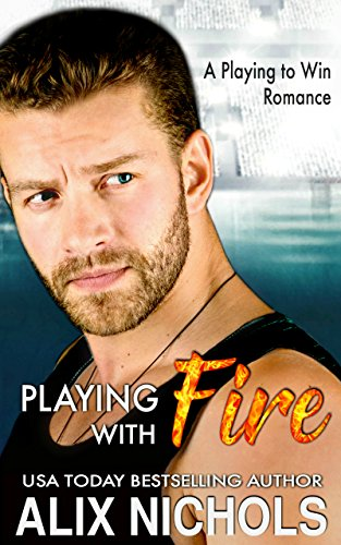 Playing With Fire by Alix Nichols ebook deal