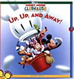 : Mickey Mouse Clubhouse: Up, Up, and Away!