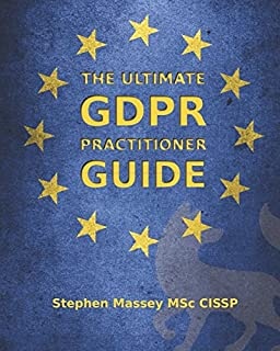 1979cc1e97b8 The Ultimate GDPR Practitioner Guide: Demystifying Privacy & Data Protection