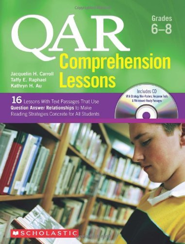 (By Taffy Raphael QAR Comprehension Lessons: Grades 6-8: 16 Lessons With Text Passages That Use Question Answer Relati (Pap/Com))