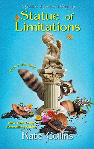 Statue of Limitations (A Goddess of Greene St. Mystery Book 1) by [Collins, Kate]