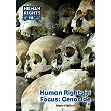 Human Rights in Focus: Genocide