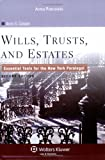 Wills, Trusts, and Estates : Essential Tools for the New York Paralegal, Cooper, Ilene S., 0735563799