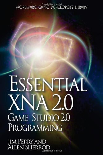 Essential XNA Game Studio 2.0 Programming (Xna Game Studio)