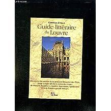Guide Litteraire Du Louvre