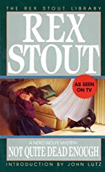 Not Quite Dead Enough (A Nero Wolfe Mystery Book 10)
