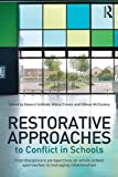Restorative Approaches to Conflict in Schools, , 0415656117