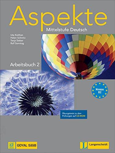 Aspekte 2: Arbeitsbuch mit Übungstests auf CD-ROM