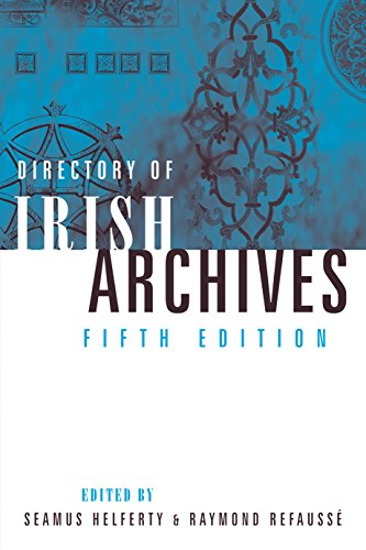 Download for free A directory of Irish archives: 5th edition