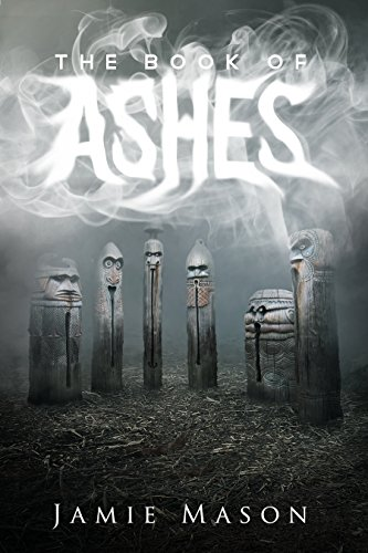 THE BOOK OF ASHES by Jamie Mason