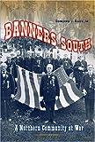 Banners South, Edmund J. Raus, 0873388429