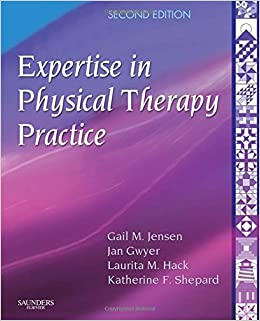 Expertise in Physical Therapy Practice, 2e: Applications for Professional Development and Lifelong Learning