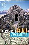 Understanding Bolivia, Vivien Lougheed, 1550174444