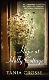 Front cover for the book Hope at Holly Cottage by Tania Crosse