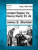 United States vs. Henry Hertz et. Al, James B. Sheridan, 1275099807