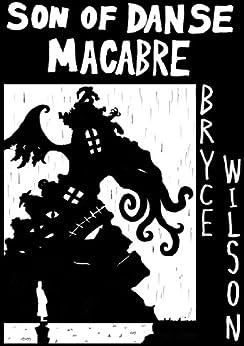Son Of Danse Macabre by [Wilson, Bryce]