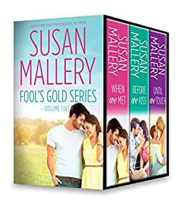 Susan mallery fools gold series volume five when we metbefore we susan mallery fools gold series volume five when we metbefore we kiss fandeluxe Images