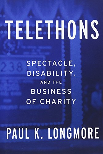 Telethons: Spectacle, Disability, And The Business Of Charity