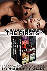 Danger Deception Devotion: The Firsts