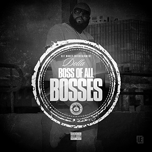 Boss of All Bosses [Explicit]