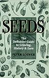 Seeds, Peter Loewer, 0881926825