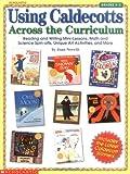 Using Caldecotts Across the Curriculum (Grades K-2)