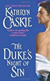 img - for The Duke's Night of Sin (Avon) by Caskie, Kathryn (2011) Mass Market Paperback book / textbook / text book