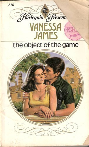 The Object Of The Game (Harlequin Presents, No 816)