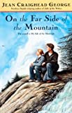 On the Far Side of the Mountain, Jean Craighead George, 0613359941