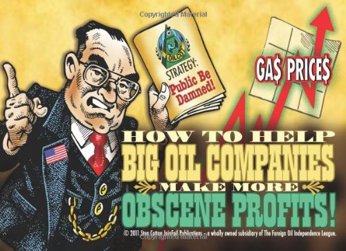 How To Help Big Oil Companies Make More Obscene Profits pdf
