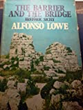 The Barrier and the Bridge, Alfonso Lowe, 0393054365