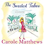 The Sweetest Taboo | Carole Matthews