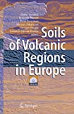 img - for Soils of Volcanic Regions in Europe book / textbook / text book