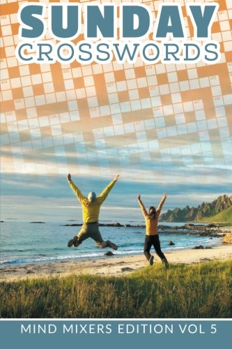 Download Sunday Crosswords: Mind Mixers Edition Vol 5 pdf