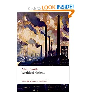 An Inquiry into the Nature and Causes of the Wealth of Nations: A Selected Edition (Oxford World's Classics) Adam Smith and Kathryn Sutherland
