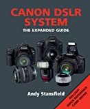 Canon DSLR System, Andy Stansfield, 1906672709