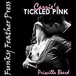 Carrie's Tickled Pink: A Rough First Anal Sex Erotica Short | Priscilla Beard