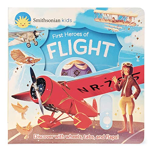 First Heroes of Flight (Smithsonian Kids)