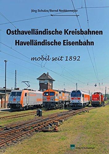 Osthavelländische Kreisbahnen – Havelländische Eisenbahn: mobil seit 1892